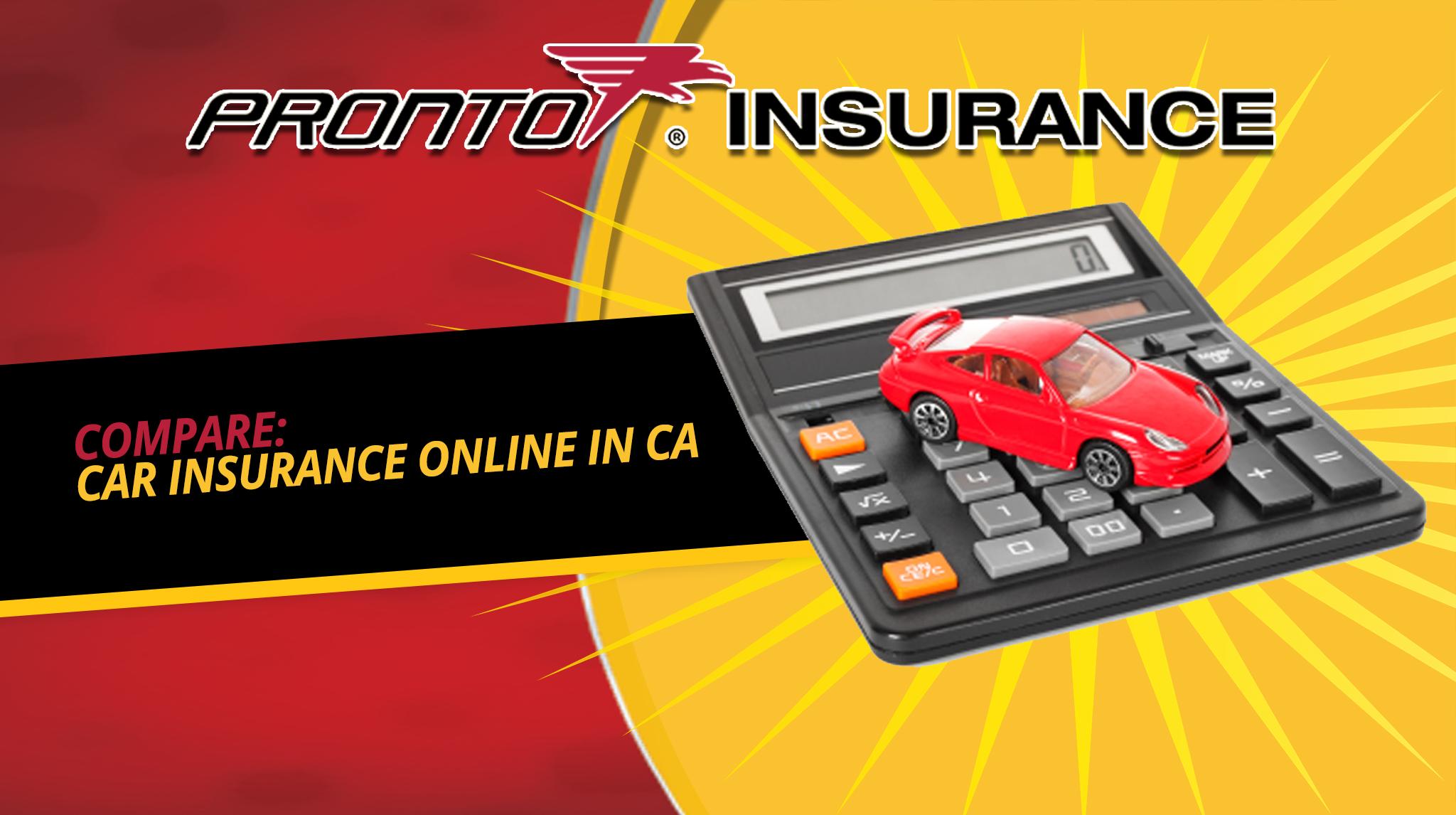 Compare Car Insurance Online in CA
