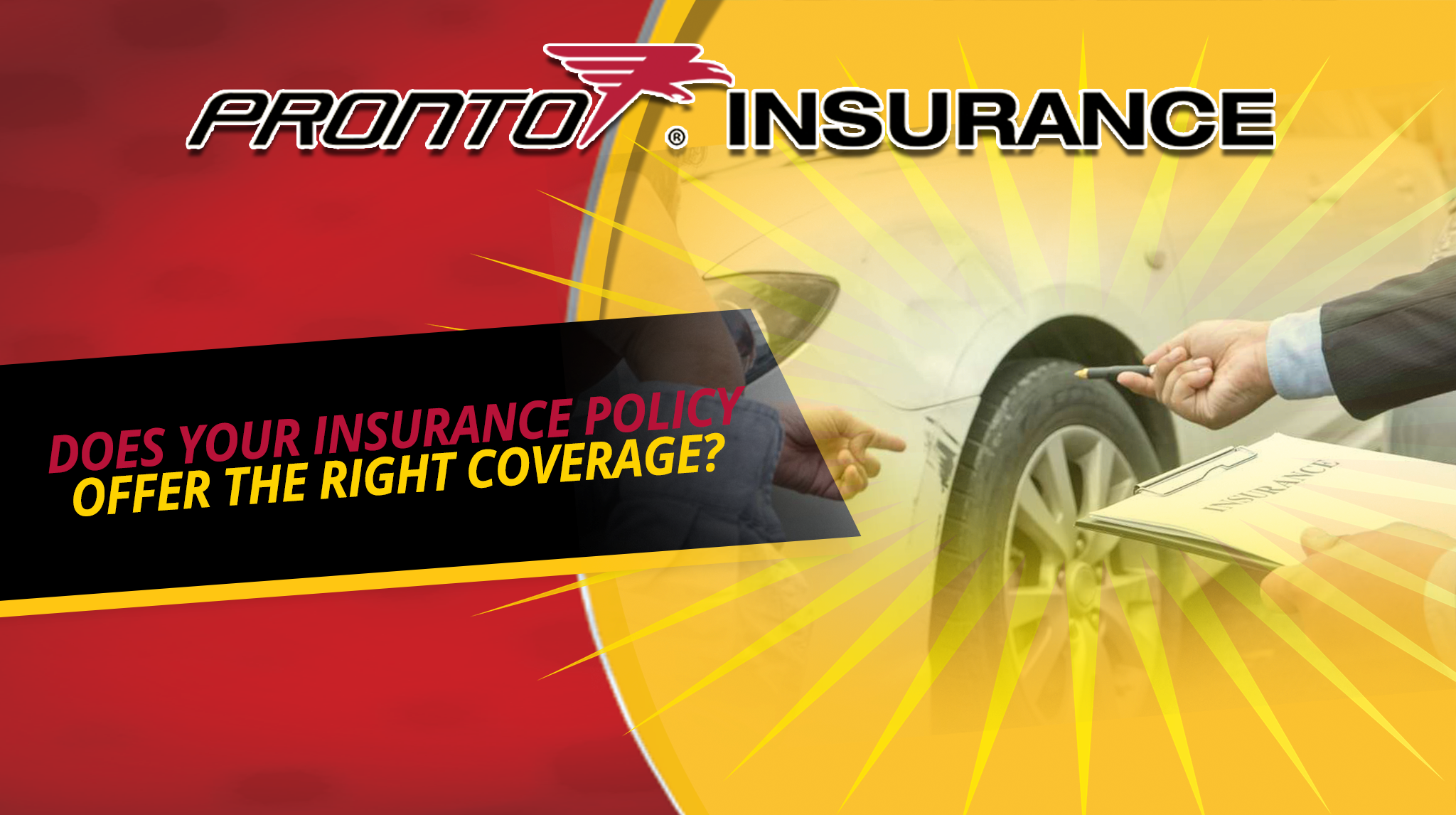 Does Your Insurance Policy Offer the Right Coverage?
